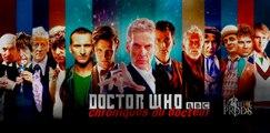 DOCTOR WHO | chroniques du docteur