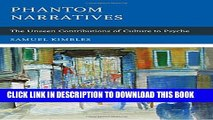 [PDF] Phantom Narratives: The Unseen Contributions of Culture to Psyche Full Colection