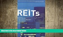 READ book  Investing in REITs: Real Estate Investment Trusts: Third Edition (Bloomberg)  FREE