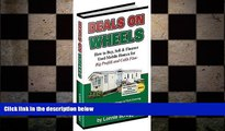 READ book  Deals on wheels: How to buy, sell   finance used mobile homes for big profits and cash