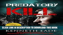 [PDF] Legal Thriller: Predatory Kill, A courtroom drama: A Brent Marks Legal Thriller (Brent Marks