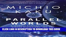 [PDF] Parallel Worlds: A Journey Through Creation, Higher Dimensions, and the Future of the Cosmos