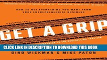 [PDF] Get A Grip  An Entrepreneurial Fable       Your Journey to Get Real, Get Simple, and Get