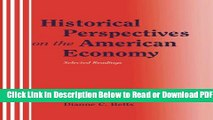 [PDF] Historical Perspectives on the American Economy: Selected Readings Free Online