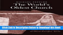 [PDF] The World s Oldest Church: Bible, Art, and Ritual at Dura-Europos, Syria (Synkrisis) Online