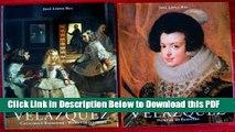 [Read] Velazquez/Painter of Painters (Vol.1); Catalogue Raisonne=werkverzeichnis(Vol.2) Boxed Set