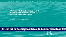 [Download] The Making of Neoclassical Economics (Routledge Revivals) Free New