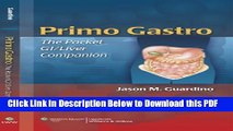[PDF] Primo Gastro: The Pocket GI/Liver Companion (Guardino, Primo Gastro: The Pocket GI/Liver