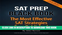 Collection Book SAT Prep Black Book: The Most Effective SAT Strategies Ever Published