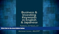 READ FREE FULL  Business And Investing Keywords In English And Japanese: Essential Vocabulary For