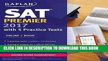 Collection Book SAT Premier 2017 with 5 Practice Tests: Online + Book (Kaplan Test Prep)