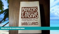 Big Deals  Bankers and Pashas: International Finance and Economic Imperialism in Egypt  Best
