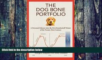 Must Have PDF  The Dog Bone Portfolio: A Personal Odyssey into the First Kondratieff Winter of the