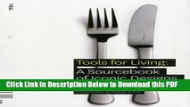 [Read] Tools for Living: A Sourcebook of Iconic Designs for the Home Popular Online
