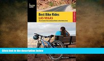 READ book  Best Bike Rides Las Vegas: The Greatest Recreational Rides in the Metro Area (Best
