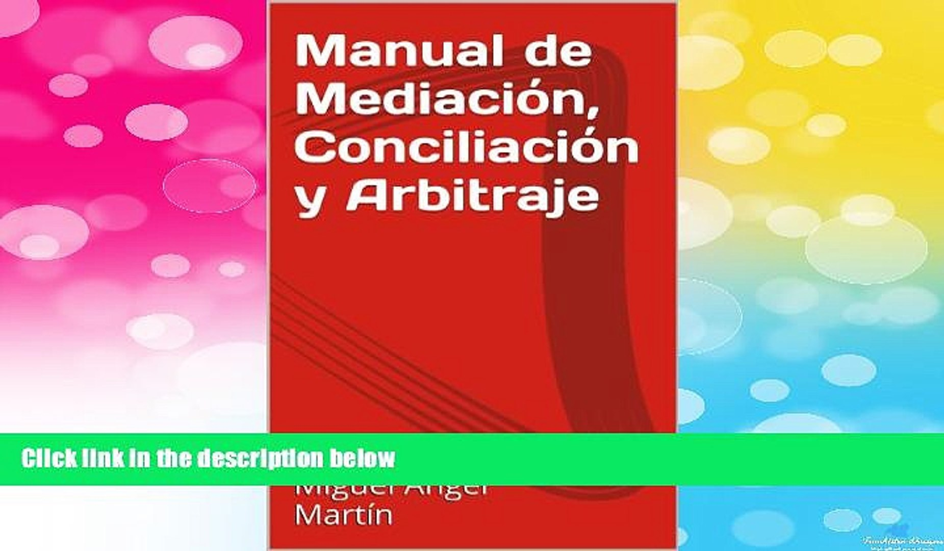 READ FREE FULL  Manual de Mediación, Conciliación y Arbitraje (Colección Negociación y