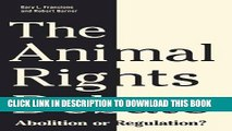 [PDF] The Animal Rights Debate: Abolition or Regulation? (Critical Perspectives on Animals: