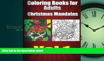 Enjoyed Read Coloring Books For Adults Christmas Mandalas Vol1 (Holiday Mandalas)