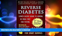 FAVORITE BOOK  REVERSE DIABETES - LOWER BLOOD SUGAR TO NORMAL - BE DRUG FREE - END TESTING -