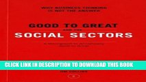 [PDF] Good To Great And The Social Sectors: A Monograph to Accompany Good to Great Popular Online