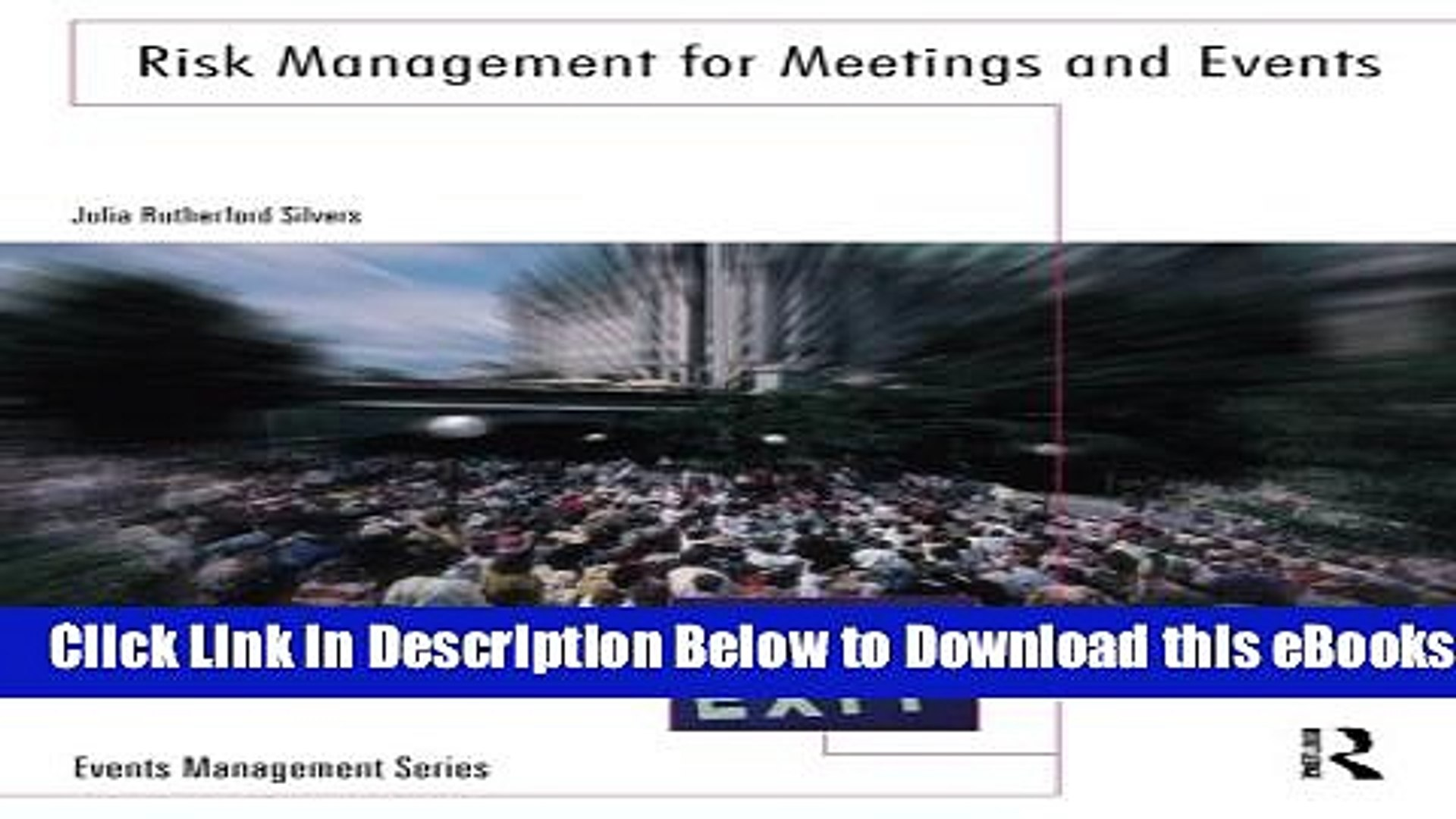 [Reads] Risk Management for Meetings and Events (Events Management) Online Ebook