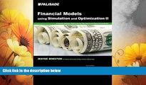 Must Have  Financial Models using Simulation and Optimization II  READ Ebook Full Ebook Free
