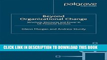 [PDF] Beyond Organizational Change: Structure, Discourse and Power in UK Financial Services