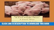 [PDF] Hubbell s Hog Heaven   Liz s Happy Hens: A Farm Tour: Korean Natural Farming Methods in