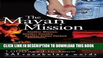New Book The Mayan Mission - Another Mission  Another Country  Another Action-Packed Adventure