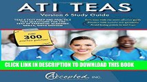 New Book ATI TEAS Study Guide Version 6: TEAS 6 Test Prep and Practice Test Questions for the Test