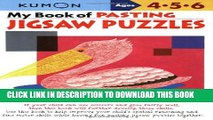 [Read PDF] My Book of Pasting: Jigsaw Puzzles (Kumon Workbooks) Download Free