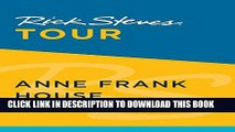 [PDF] Rick Steves Tour: Anne Frank House, Amsterdam Popular Colection