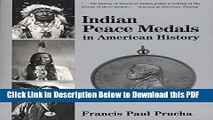 [Read] Indian Peace Medals in American History Ebook Free