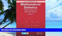 Big Deals  Mathematical Statistics: Basic Ideas and Selected Topics, Volume II (Chapman   Hall/CRC