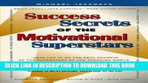 Collection Book Success Secrets of the Motivational Superstars: America s Greatest Speakers Reveal