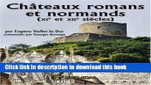 Read Chateaux Romans et Normands (Xie et Xiie Siecles): XI et XII Siecles (French Edition)  Ebook
