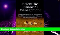 Big Deals  Scientific Financial Management: Advances in Financial Intelligence Capabilities for