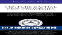 [PDF] Venture Capital Exit Strategies: Leading VCs on Exit Strategiesfor Entrepreneurs