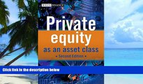 Big Deals  Private Equity as an Asset Class  Free Full Read Most Wanted