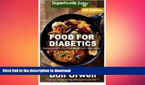 READ  Food For Diabetics: Over 220 Diabetes Type-2 Quick   Easy Gluten Free Low Cholesterol Whole