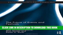 [PDF] The Future of Events   Festivals (Routledge Advances in Event Research Series) Full Colection