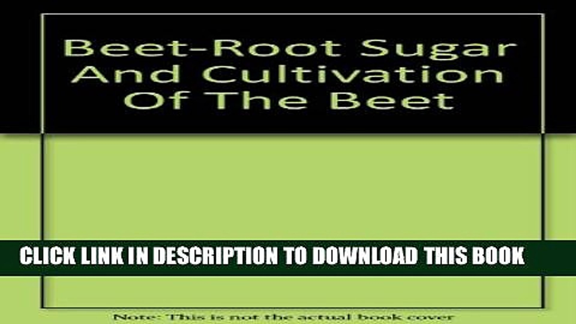 [PDF] Beet-Root Sugar and Cultivation Full Colection