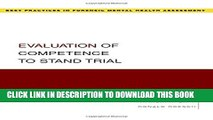 New Book Evaluation of Competence to Stand Trial (Best Practices in Forensic Mental Health