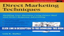 New Book Crisp: Direct Marketing Techniques: Building Your Business Using Direct Mail and Direct