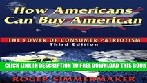 New Book How Americans Can Buy American: The Power of Consumer Patriotism