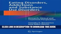 New Book Eating Disorders, Addictions and Substance Use Disorders: Research, Clinical and