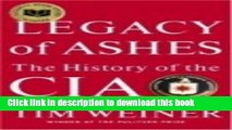 Download Legacy of Ashes: The History of the CIA  PDF Online