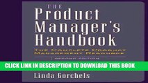 New Book The Product Manager s Handbook: The Complete Product Management Resource