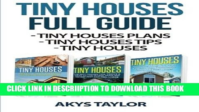 [PDF] Tiny Houses Full Guide (Tiny House Living, Woodworking Projects, Tiny House Plans, Tiny