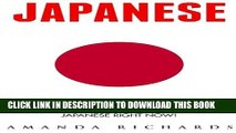 [PDF] Japanese: Learn To Speak Japanese - The Complete Beginners Guide To Start Speaking Japanese